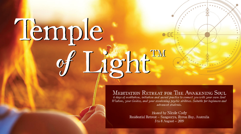 Announcing Temple of Light Retreat – 3rd- 8th August 2019