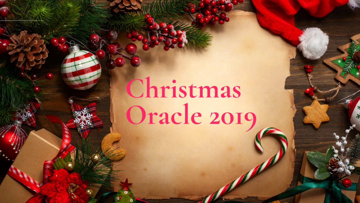 Christmas Oracle 2019 – My Gift To You!