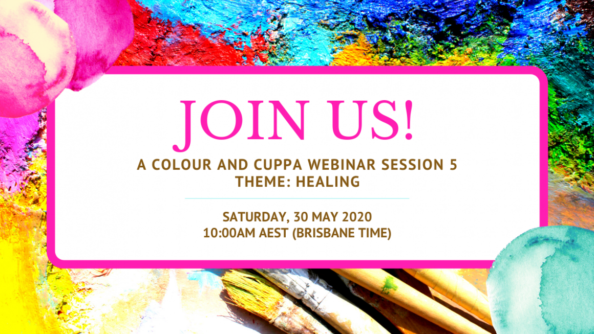 Join us for our next 'Colour And Cuppa' Online Gathering! ❤ (Theme: Healing)