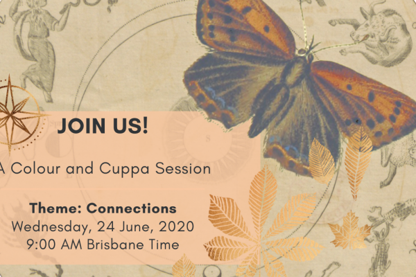 Join us for our next 'Colour And Cuppa' Online Gathering! ❤ (Theme: Connections)