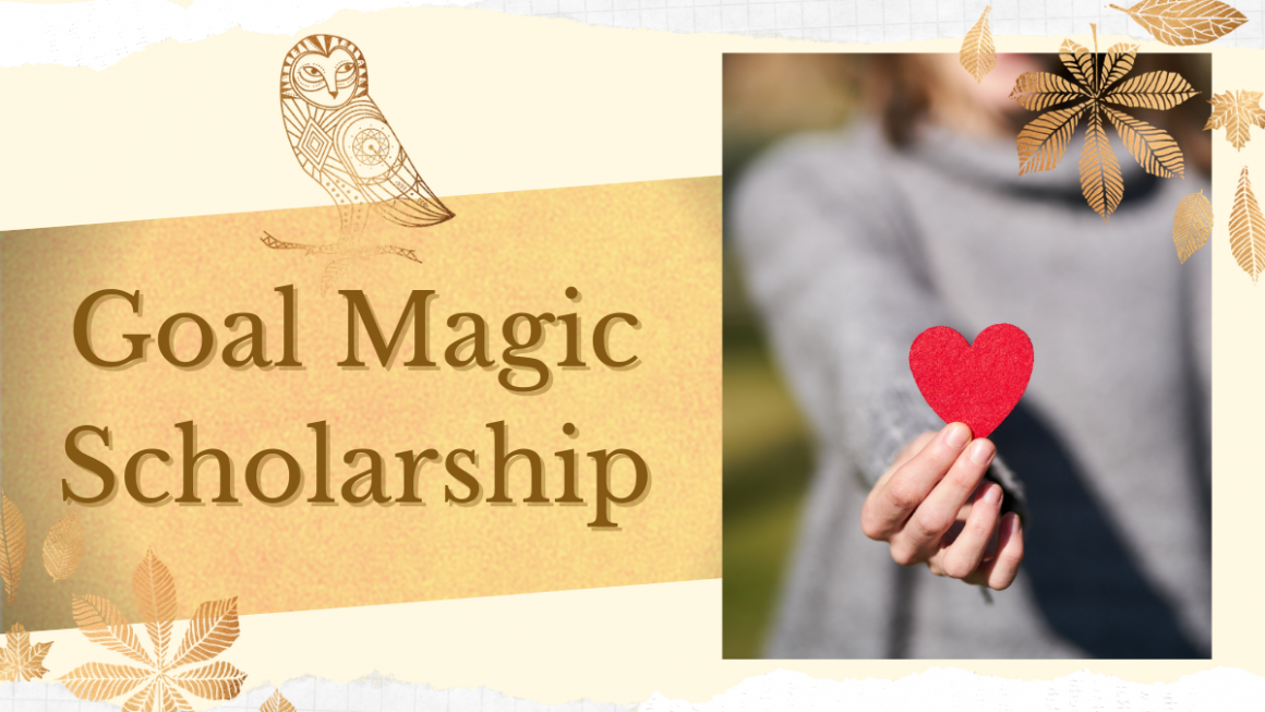 Goal Magic Hardship Scholarship Now Available