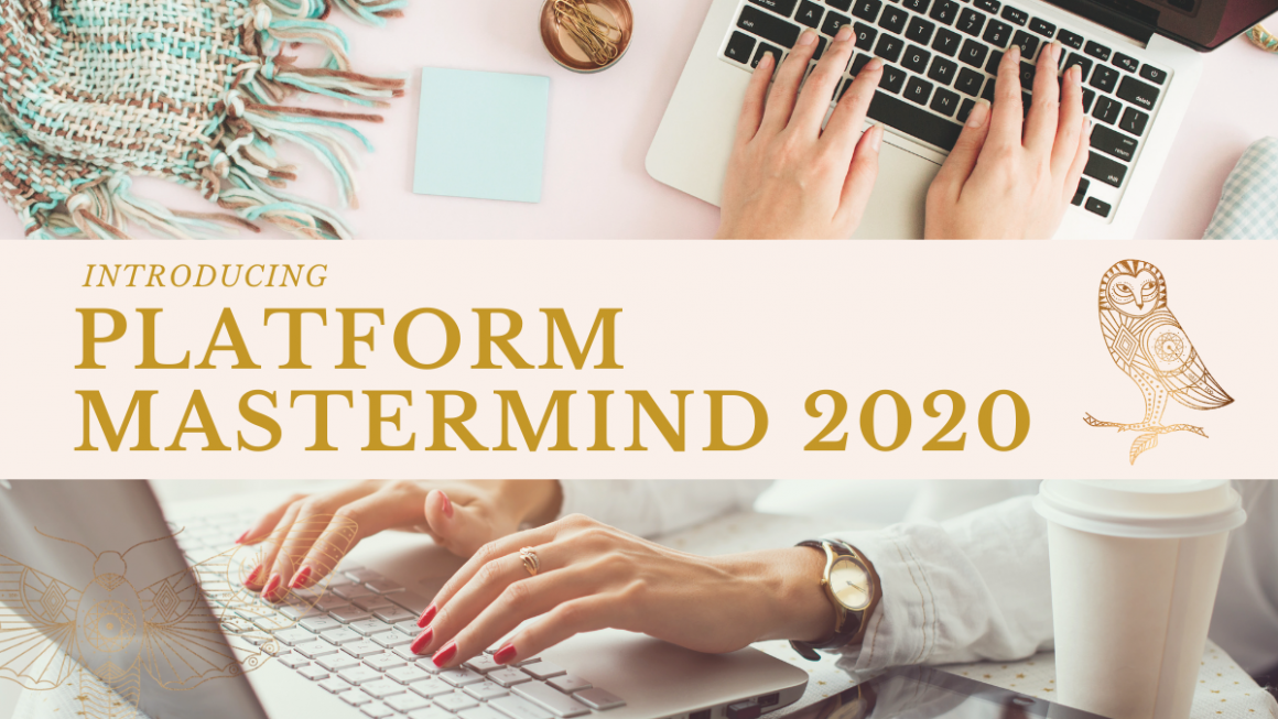 Want To Join My Platform Mastermind?